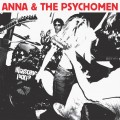 "Anna & The Psychomen - 4 Unreleased Songs 7"" + 2002 - 2004 The Complete Recordings CD"