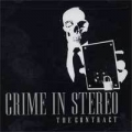 Crime in stereo - The Contact 7 inch