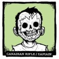 Canadian Rifle/ Zapiain - split 7 inch