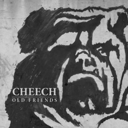 Cheech - Old Friends 7 inch