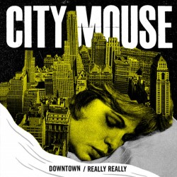 City Mouse/ Weekend Dads - split 7 inch