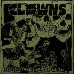 Clowns - Destroy the evidence 7 inch