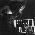 Cracks in the wall - st 7 inch