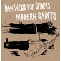 Dan Webb and the Spiders/ Modern Saints - split 7 inch