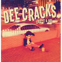 Dee Cracks - Call it a day 7 inch