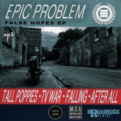 Epic Problem ‎– False Hopes EP