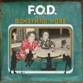 F.O.D. - Something More 7 inch