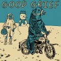 Good Grief/ BUZZorHOWL - split 7""