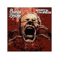 Human Demise/ Worth the pain - split 7 inch