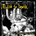Mall'd To Death - The process of reaching out 7 inch