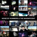 The Magnificent/ Noise by Numbers - split 7 inch