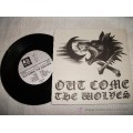 Out come the wolves - st 7 inch