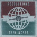 Resolutions/ Teen Agers - split 7 inch
