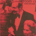 Room 13 - User/ Abuser 7 inch