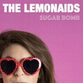 The Lemonaids - Sugar Bomb 7 inch
