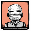 The Steve Adamyk Band/ Dauntless Elite - split 7 inch