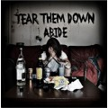 Tear Them Down - Abide 7 inch