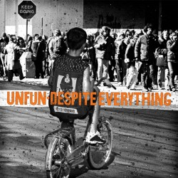 Despite Everything/ Unfun - Split 7 inch