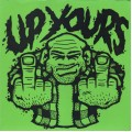 Up Yours - st 7 inch