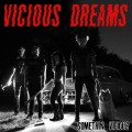 Vicious Dreams - Somethin' Vicious 7 inch