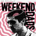 Weekend Dads - st. 7 inch