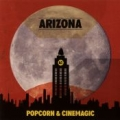 Arizona - Popcorn & Cinemagic CD