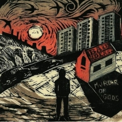 Bad Ideas - Murder of Gods CD