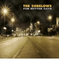 The 20 Belows - For better days CD