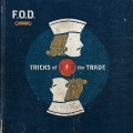 F.O.D. - Tricks of the Trade CD