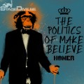 Homer - The Politics of Make Believe CD