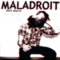 Maladroit - Jerk Alert CD