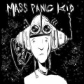 Mass Panic Kid - ST MCD