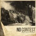 No Contest - What's past is proloque CD
