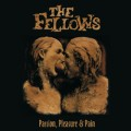 The Fellows - Passion, pleasure & pain MCD