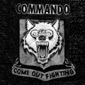 Commando – Come Out Fighting 7 inch