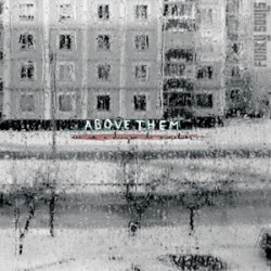 Above Them - Are we a danger to ourselves CD