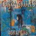 Cobra skulls - Agitations CD