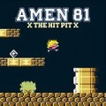 Amen 81 - X The Hit Pit X LP