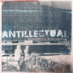 Antillectual - Perspectives & Objectives CD