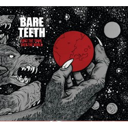 Bare Teeth - First The Town, Then The World 12 inch