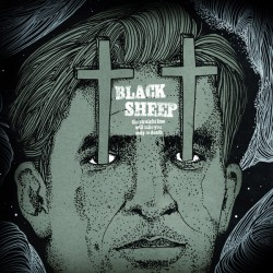 Black Sheep - The straight line will take you only to death LP
