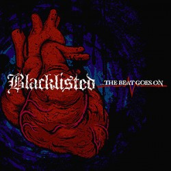Blacklisted ‎– ...The Beat Goes On LP