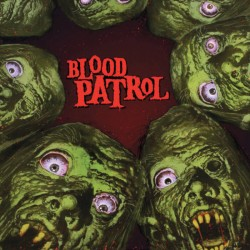 Blood Patrol - From beyond and below LP