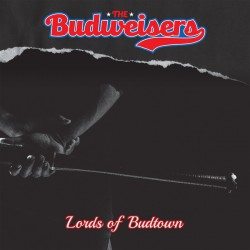 Budweisers – Lords Of Budtown LP