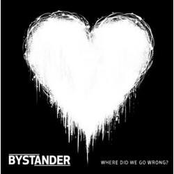 Bystander – Where Did We Go Wrong? Onesided 12 inch