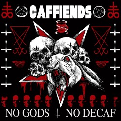 Caffiends - No Gods No Decaf LP
