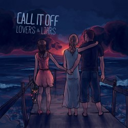 Call It Off - Lovers & Liars LP