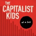 The Capitalist Kids - At a Loss LP