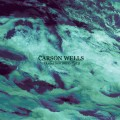 Carson Wells - Tread a Northern Path LP