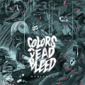 Colors Dead Bleed - Heritage 12 inch